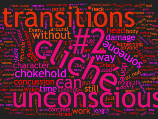 Writing Cliché #2 – Unconscious transitions.