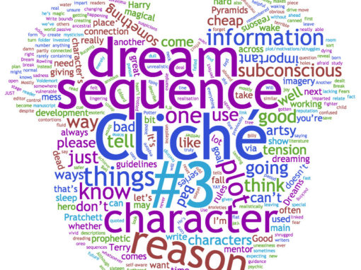 Writing Cliché #3 – Dream sequences