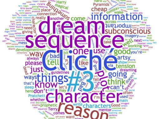 Writing Cliché #3 – Dream sequences